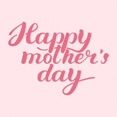 Happy Mother's day! For Your loving Mother. Pink color. Elegant inscription. Free Download 2021 greeting card