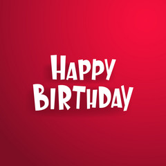 Happy Birthday! Red Background. White inscription. Super inscription for your friend. Free Download 2021 greeting card