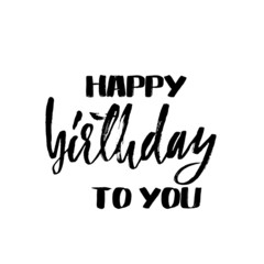 Happy Birthday to You! Black & White Clipart. Black on a white background. Beautiful inscription. The creative font. Free Download 2018 greeting card