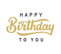 Happy Birthday to You! Black & Gold. Super ecard. You creative inscription. Black on a white background. Gold on a white background. Free Download 2021 greeting card