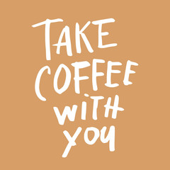 Take coffee with You! Free Clip-Art. The monotone color scheme. Pastel Orange color. White inscription. Free Download 2021 greeting card