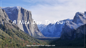 A nice day to You... Nature greeting card. Blue sky. Clean air. High mountains. Landscape. Photo. Wishes. The bright day. New day. Free Download 2021 greeting card