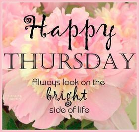 Always look on he bright side on life. Happy Thursday! Pink Flowers. Free Download 2021 greeting card