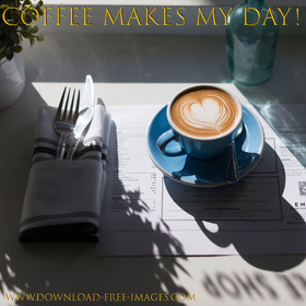 Coffee Makes My Day! National coffee day. Greeting Card. A blue cup of coffee. A sunny day. Free Download 2019 greeting card