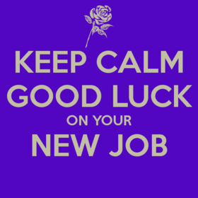 Keep calm Good Luck on your new job! Good Luck... good day... lucky day... wishes... Keep Calm... Free Download 2021 greeting card