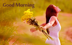 Good Morning in nature. New ecard for free. Good morning. Girl with a yellow bouquet in the field. Free Download 2021 greeting card