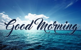 Fresh Good Morning in the sea. New ecard for free. Good morning. Sea and clouds. E-card in blue. Free Download 2021 greeting card