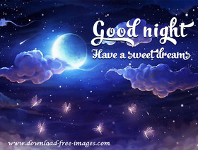 Goog Night! Have a sweet dreams! Starry Night. This fabulous night. Favorite cartoon ecard. Funny dancing moth. Night sky. Beautiful clouds. Free Download 2021 greeting card