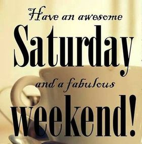 Have an awesome Saturday and fabulous Weekend! Happy Saturday! Free Download 2021 greeting card