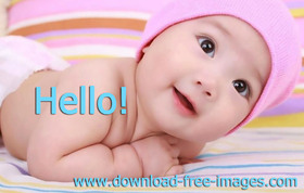 hello to You! Cute and Beautiful Baby :) Great smile, hazel eyes, and bloody adorable. Free Download 2021 greeting card