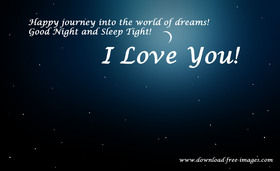 I Love You! Happy journey into the world of dreams! Good Night! A starry sky. Free Download 2021 greeting card