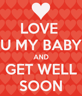 I love You, my baby! Get Well Soon! Red background. PNG. Heart. Free Download 2021 greeting card