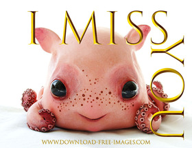 I miss You! Gold text for You. A young octopus. Free Download 2021 greeting card