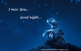I miss You...Good night... Robot Wall E. Free Download 2021 greeting card