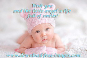 Wish you and the little angel a life full of smiles! A Girl. A little kid. A little baby. Pink color. Free Download 2021 greeting card