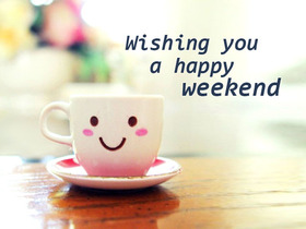 Wishing you a happy weekend! A white cup. Smile. Free Download 2021 greeting card