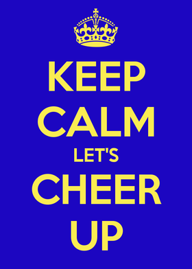 Cheer Up... Ecard for friends. Bright blue ecard. Cheer Up.... Keep Calm Let's Cheer Up... Smile More.... Free Download 2019 greeting card