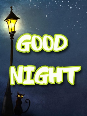 Good Night. Black cat. Good Night... wishes... sweet Dream... cat... Lamp post... Free Download 2018 greeting card