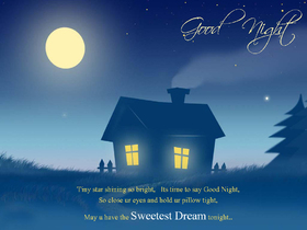 Good Night, beloved daddy! Beautiful postcard with house for father. Good Night, dear daddy! Tiny star shining so bright, Its time to say Good Night. Close your eyes and hold your pillow tight. Free Download 2019 greeting card