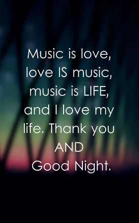 Good Night to grandfather. Download free image. Card for relatives. Good Night, grandpa. Music is love, Love is music, music is Life, and I love my life. Thank you And Good Night. Free Download 2021 greeting card