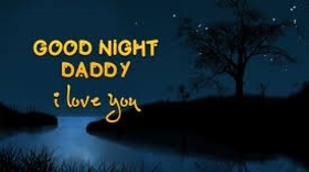 Good Night Daddy. I Love You. Good Night Daddy... I Love You... Ecard for your beloved father from his daughter. Free Download 2018 greeting card
