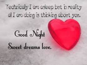 Good Night! Sweet dreams love. Red heart. Good Night... Technicaly I am asleep but in reality all I'm doing is thinking about you... Sweet dreams love... Free Download 2018 greeting card