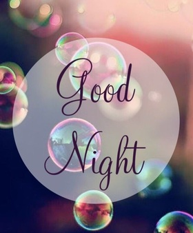 Good Night! Immense soap bubbles. Good Night... wishes... sweet Dream... Free Download 2021 greeting card