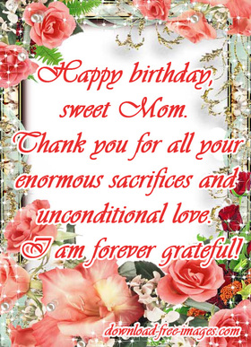 Happy Birthday Wishes for Mom! Nice ecard! Flowers, roses, messages For Mom! New ecard for mom! Happy Birthday! I love my Mom! Roses for my Mom! Free ecard for Mom! Free Download 2021 greeting card