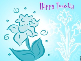 Happy Tuesday and blue flower. New ecard. Tuesday flower. Happy Tuesday for a friend. Tuesday ecards. Send this Tuesday wishes to all of your friends. Nice Tuesday. Free Download 2019 greeting card