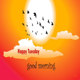 Wish you Happy Tuesday. New ecard. Happy Tuesday. Good morning. Cloud and sun. Birds. Have a nice Tuesday. Free Download 2019 greeting card