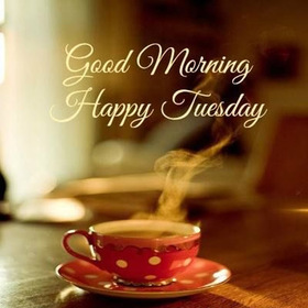 Wishing you a wonderful Tuesday! New ecard. Happy Tuesday. Morning coffee. A cup of coffee. Good morning. Have a nice tuesday and a great rest of a week. Free Download 2019 greeting card