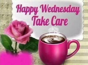 Happy Wednesday, friend. This cup of tea for you! Happy Wednesday. Have a good mood!!! Take Care yourself. Good morning, buddy. I wish you a productive week. Free Download 2019 greeting card