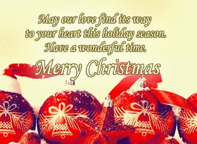 Merry Christmas 2018 card for best friend. May our love find its way to your heart rhis holiday season. Have a wonderful time. Free Download 2021 greeting card