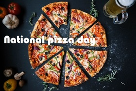 National pizza day card for father. National pizza day! Postcard with a picture of pizza. Bon Appetit! Have a nice day. A sea of smiles. Happiness. Free Download 2019 greeting card