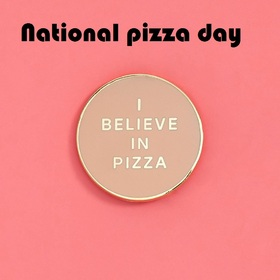 National pizza day postcard for daddy. I believe in pizza. Day of pizza. The most delicious pizza is the one you shared with a friend. Friends. Food. Fast food. Free Download 2019 greeting card