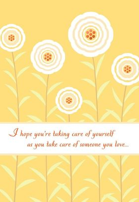 Gentle e-card - reminder Take Care Of Yourself! New ecard. Take care of yourself. Wishes. Flowers. Reminder. Gentle. Free Download 2019 greeting card
