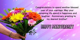 Wedding anniversary card to brother. Beautiful postcard on wedding anniversary to dearest brother. Congratulaion to spend another year of blessed marriage. I wish you family happiness and long life to you. Free Download 2020 greeting card