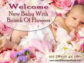 New baby with a bunch of flowers. Flowers and a newborn baby. Wishes for a baby girl. Congratulatios. Welcome baby girl. Free Download 2021 greeting card