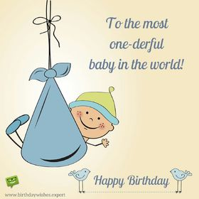 Happy Birthday baby. Ecard. To the most wonderful baby in the world. Happy birthday for a new born baby. A new born baby poscards. Baby wishes. Free Download 2021 greeting card