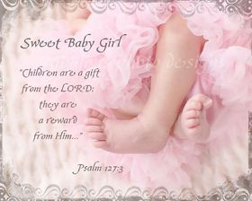 Sweet baby girl. Ecard. New born baby. Children are a gift from the Lord. They are a reward for him. Free Download 2021 greeting card