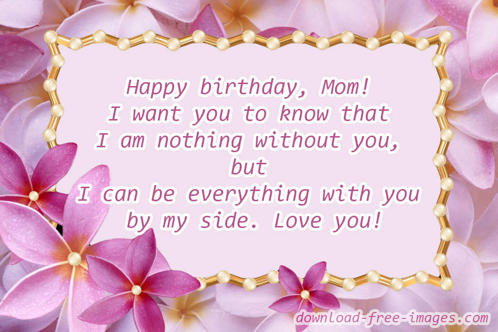 Birthday Wishes For Mom My Beautiful New Ecard The Best Greeting Card You