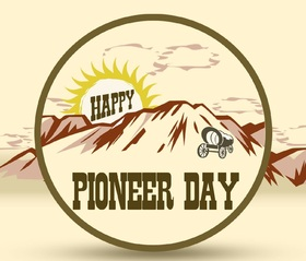 Happy Pioneer day 2018 Oh man, Be a man with a capital letter !!! Well .... Free Download 2019 greeting card