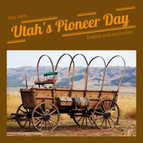 Pioneer day 2018... Ecard for mom... July 24th... Utah's Pioneer Day... Events and Activities... Free Download 2019 greeting card